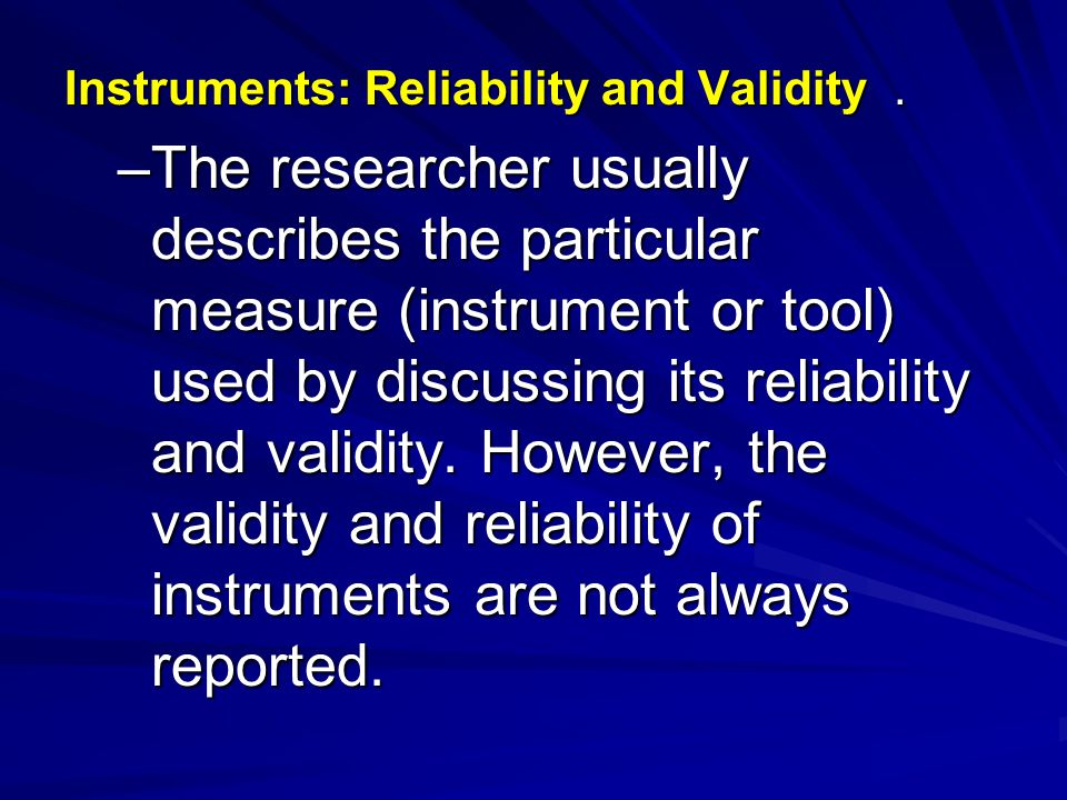Instruments: Reliability and Validity .