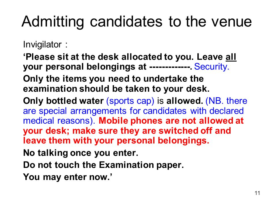 Admitting candidates to the venue