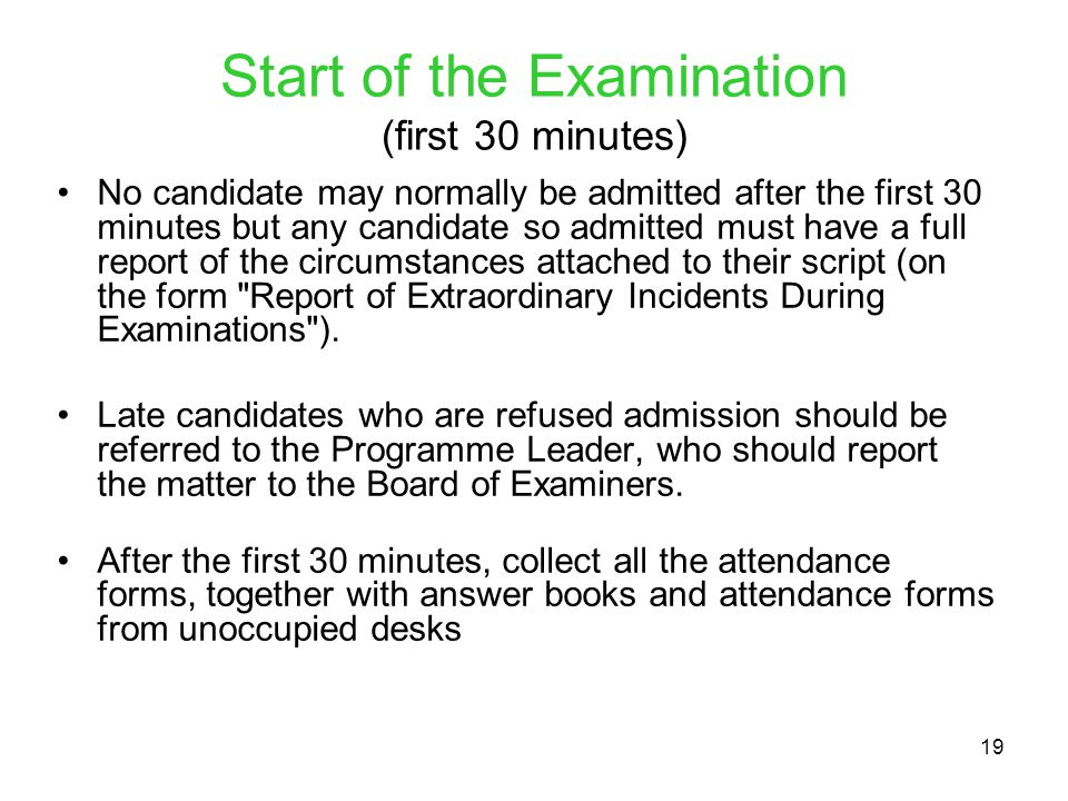 Start of the Examination (first 30 minutes)