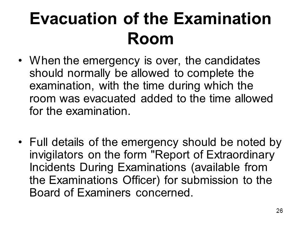 Evacuation of the Examination Room