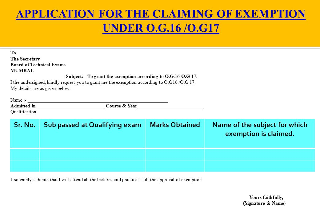 APPLICATION FOR THE CLAIMING OF EXEMPTION UNDER O.G.16 /O.G17