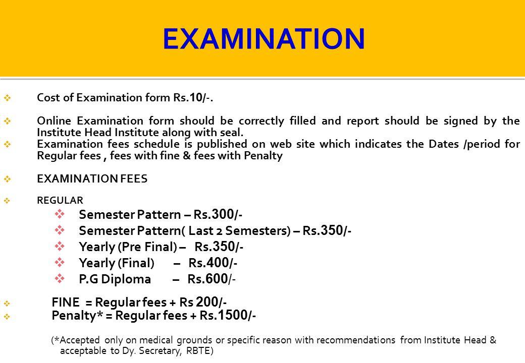 EXAMINATION Semester Pattern – Rs.300/-