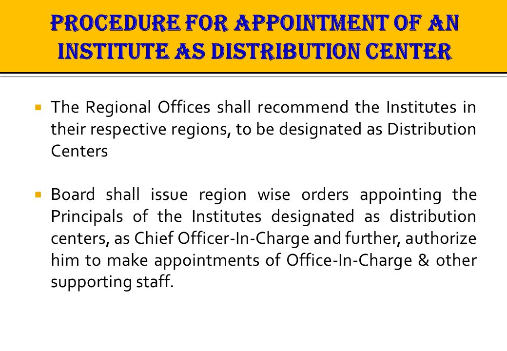 PROCEDURE FOR APPOINTMENT OF AN INSTITUTE AS DISTRIBUTION CENTER