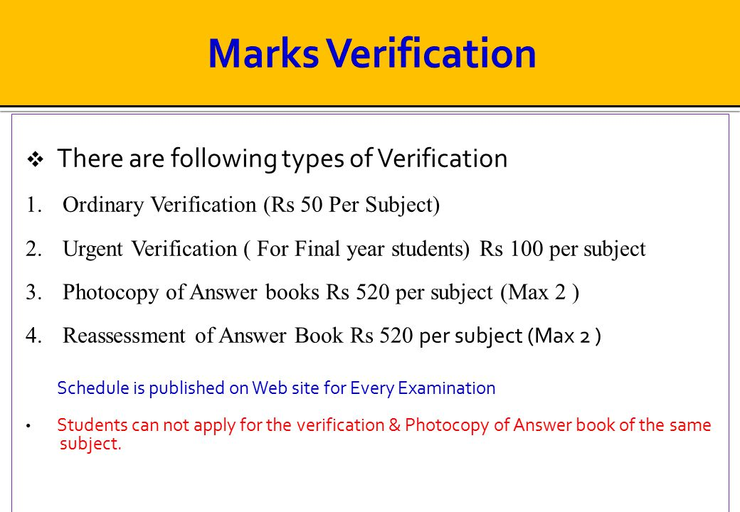 Marks Verification There are following types of Verification