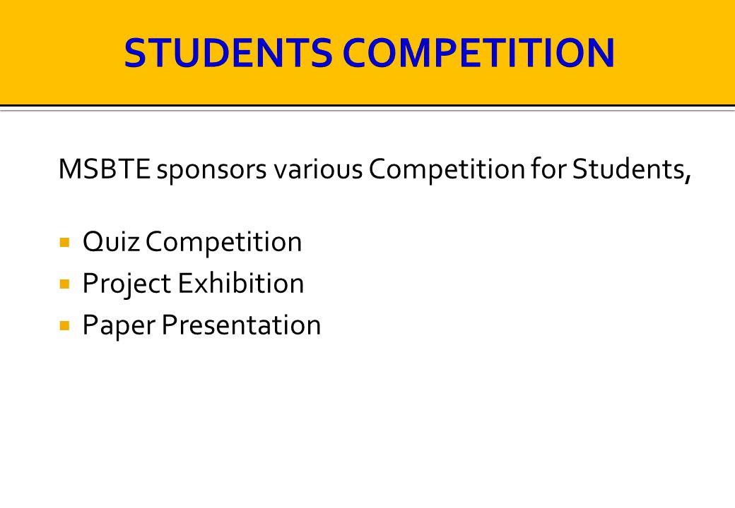 STUDENTS COMPETITION MSBTE sponsors various Competition for Students,