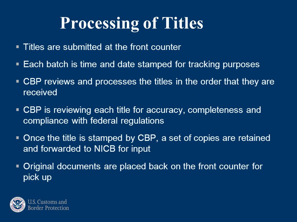 Processing of Titles Titles are submitted at the front counter