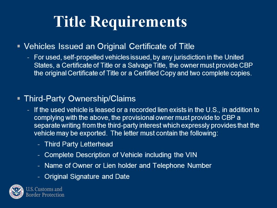 Title Requirements Vehicles Issued an Original Certificate of Title