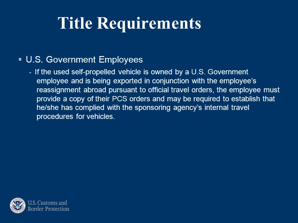 Title Requirements U.S. Government Employees