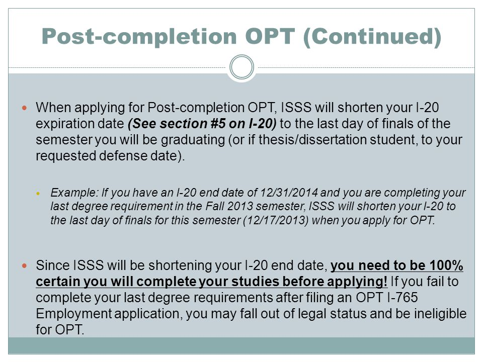 Post-completion OPT (Continued)
