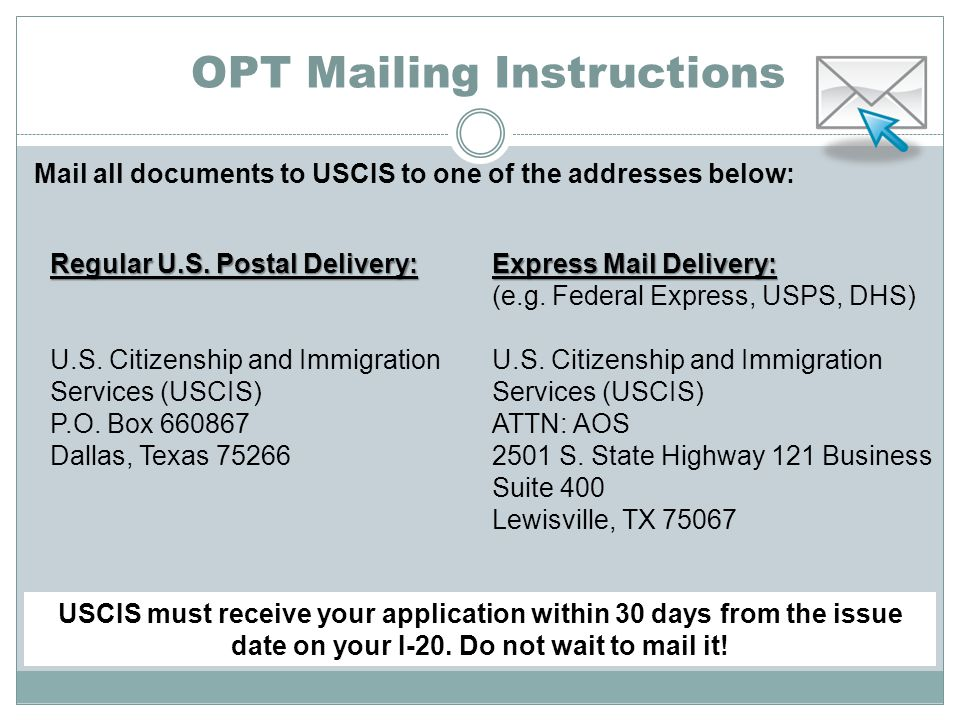 OPT Mailing Instructions