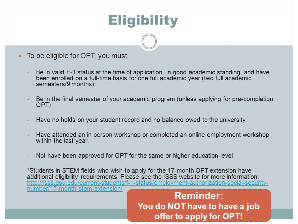 You do NOT have to have a job offer to apply for OPT!