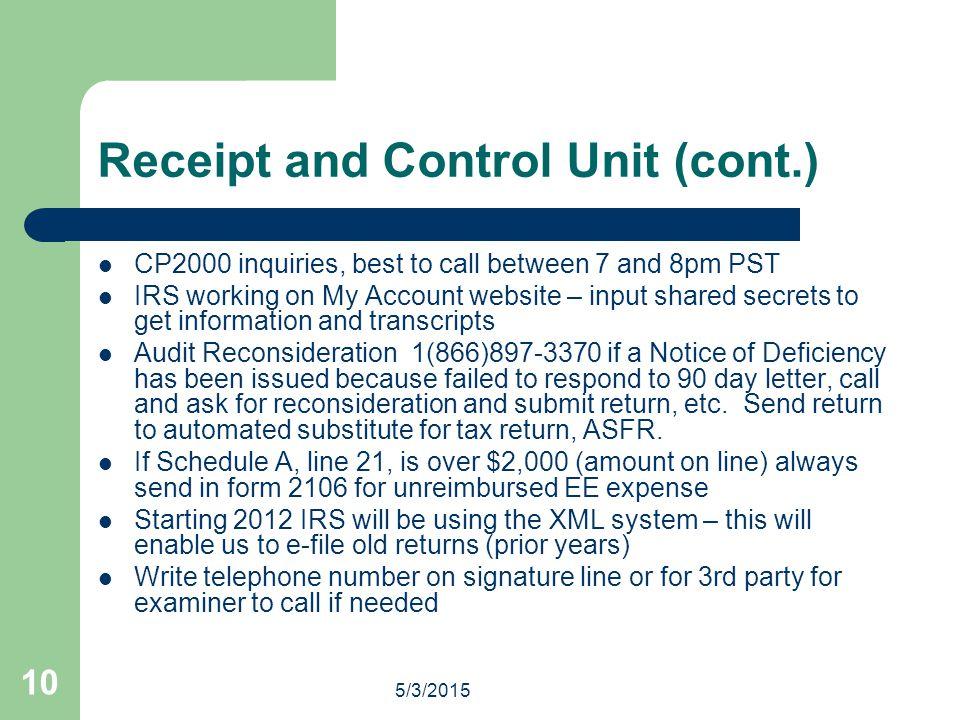 Receipt and Control Unit (cont.)