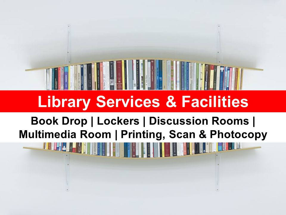 Library Services & Facilities