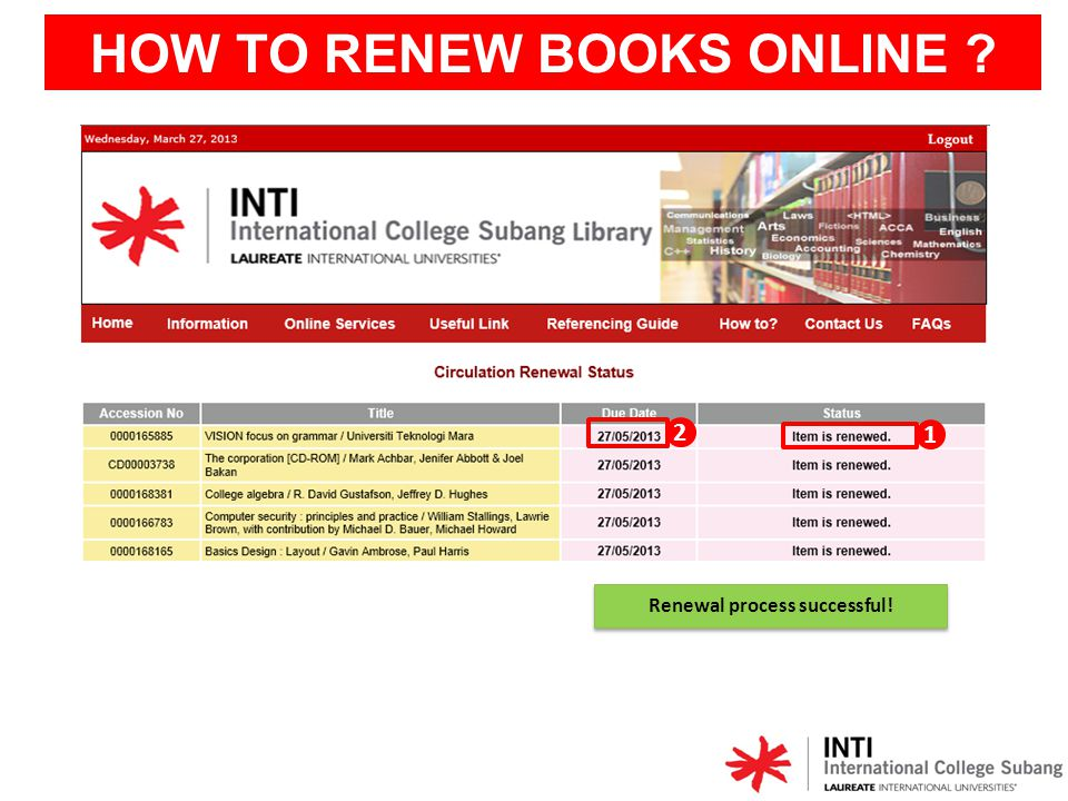 HOW TO RENEW BOOKS ONLINE Renewal process successful!