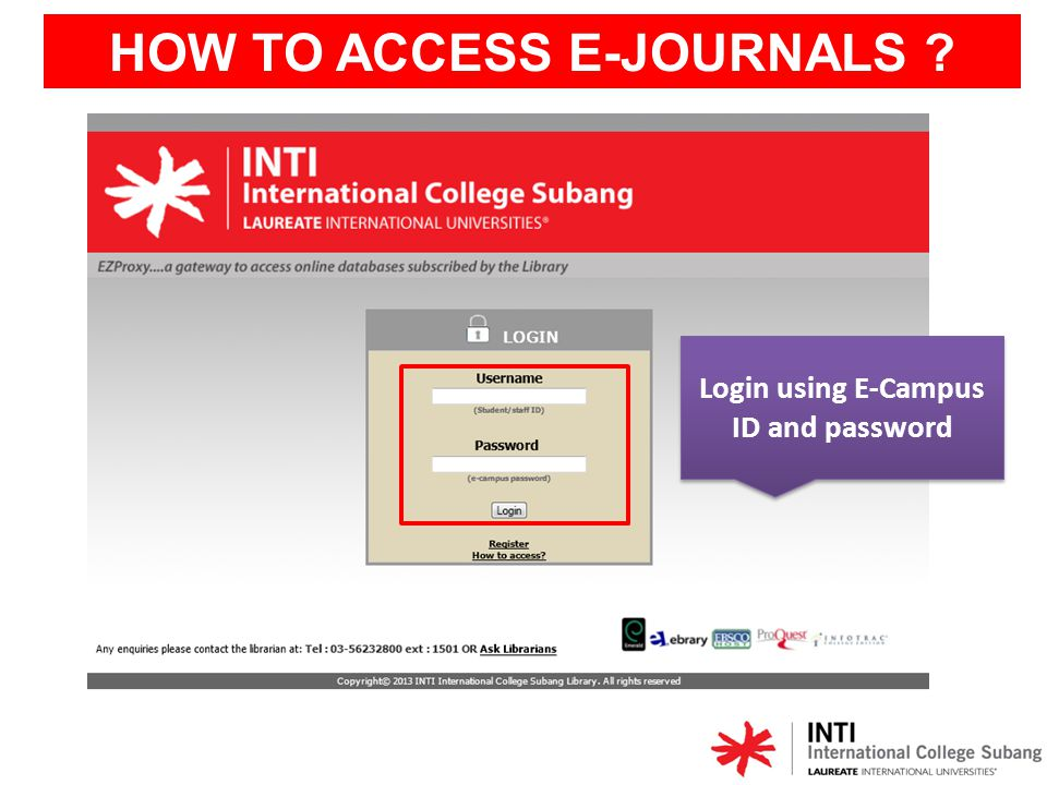 HOW TO ACCESS E-JOURNALS Login using E-Campus ID and password