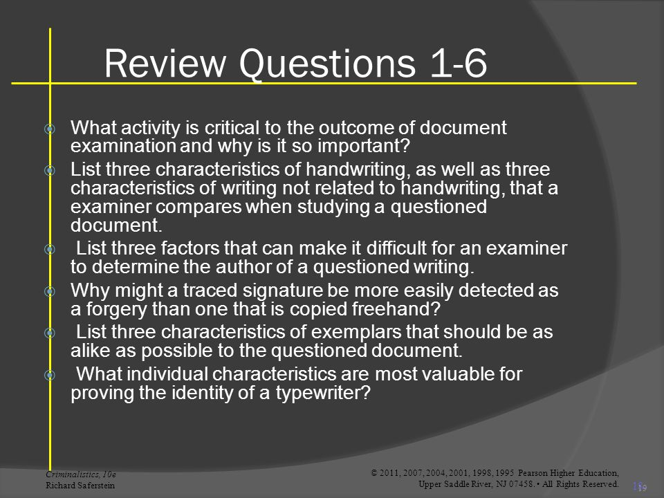 Review Questions 1-6 What activity is critical to the outcome of document examination and why is it so important