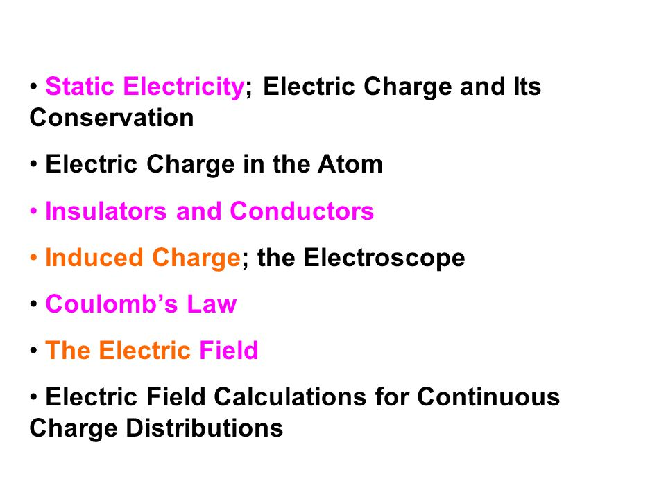 Static Electricity; Electric Charge and Its Conservation
