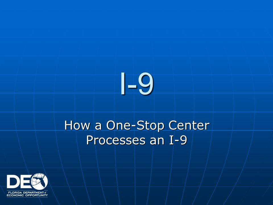 How a One-Stop Center Processes an I-9