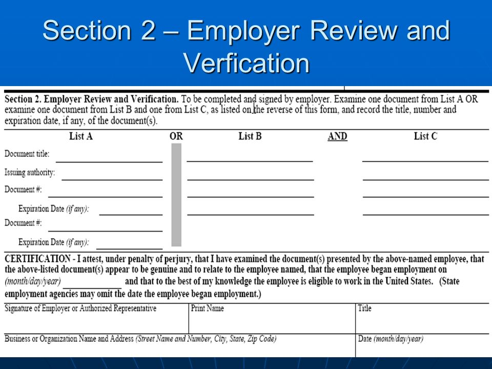Section 2 – Employer Review and Verfication
