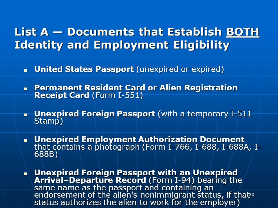 List A — Documents that Establish BOTH Identity and Employment Eligibility