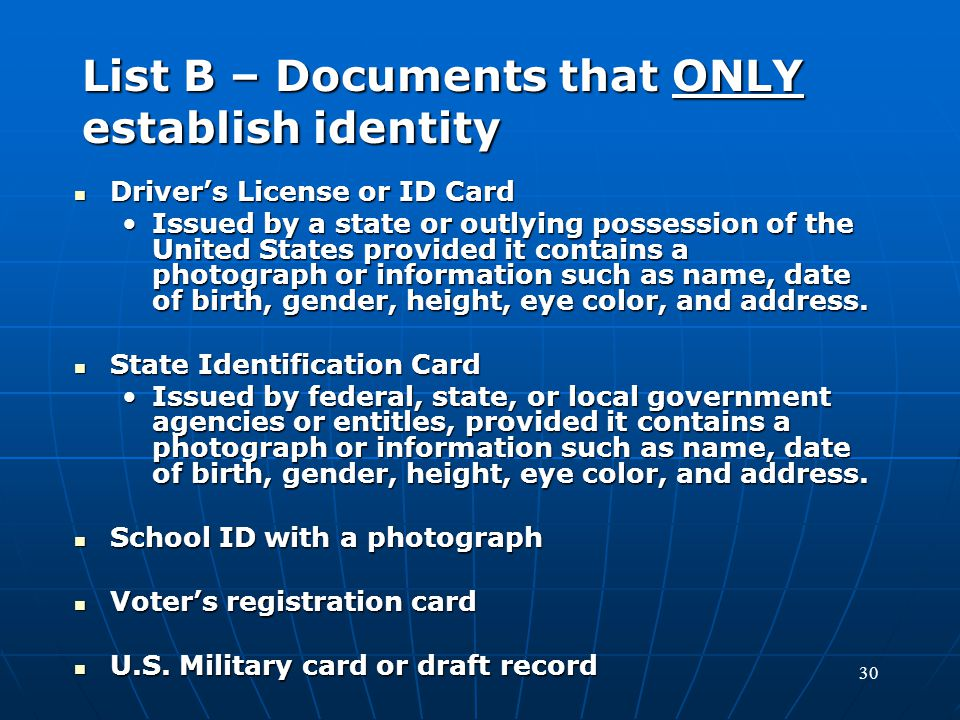 List B – Documents that ONLY establish identity