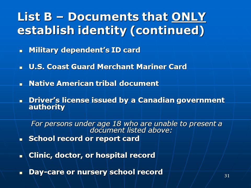 List B – Documents that ONLY establish identity (continued)