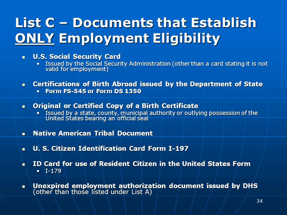 List C – Documents that Establish ONLY Employment Eligibility