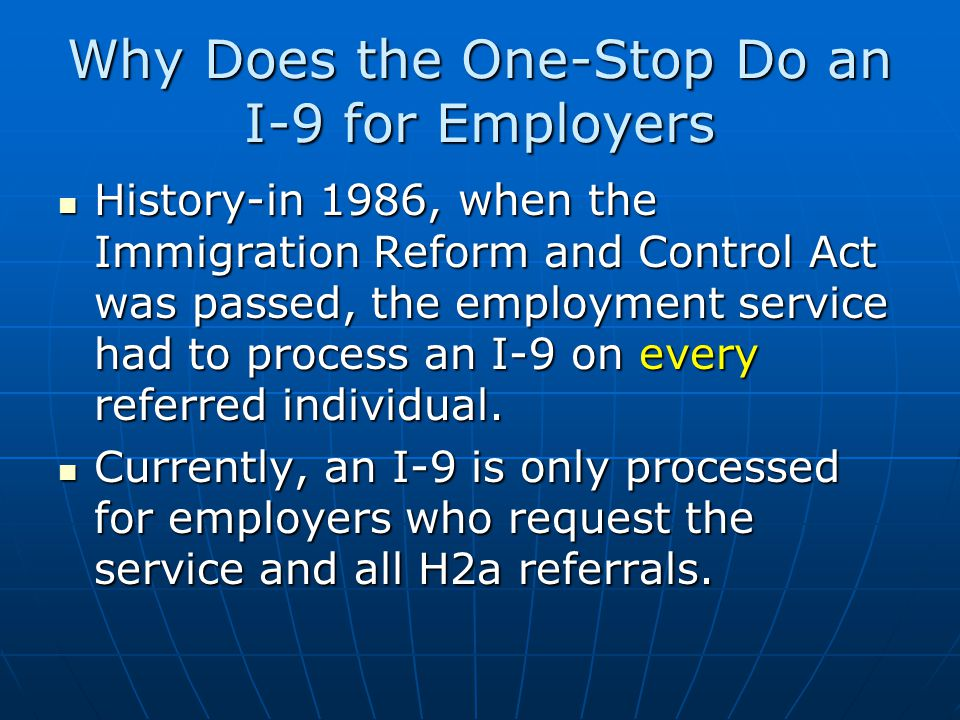 Why Does the One-Stop Do an I-9 for Employers