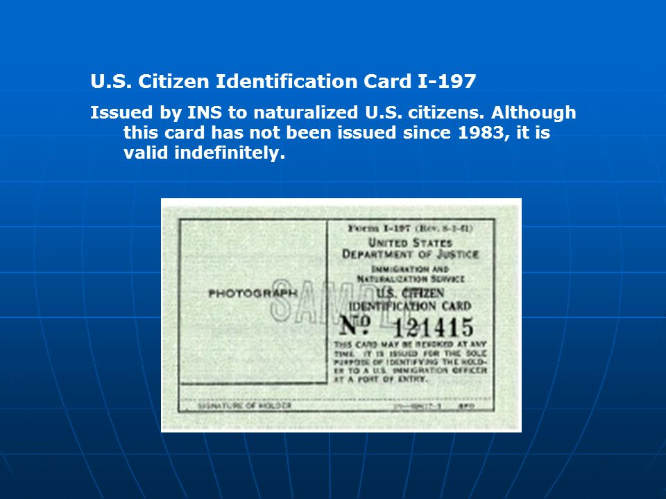 U.S. Citizen Identification Card I-197