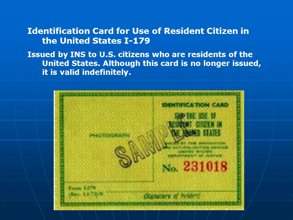 Identification Card for Use of Resident Citizen in the United States I-179