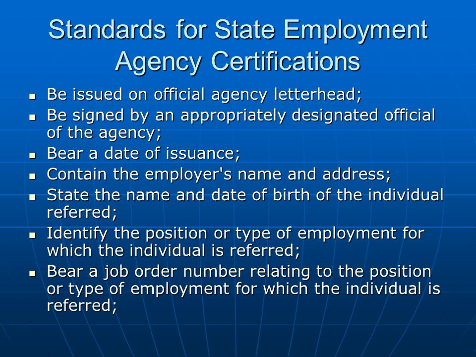 Standards for State Employment Agency Certifications