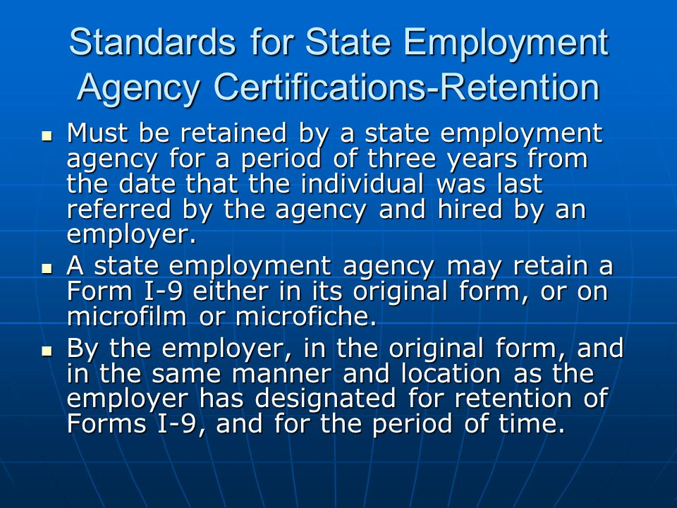 Standards for State Employment Agency Certifications-Retention