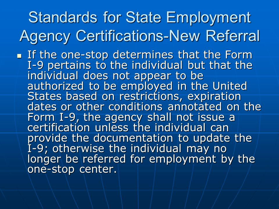 Standards for State Employment Agency Certifications-New Referral