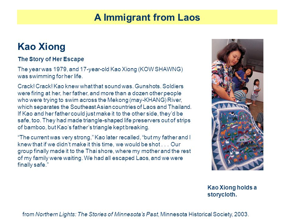 A Immigrant from Laos Kao Xiong The Story of Her Escape