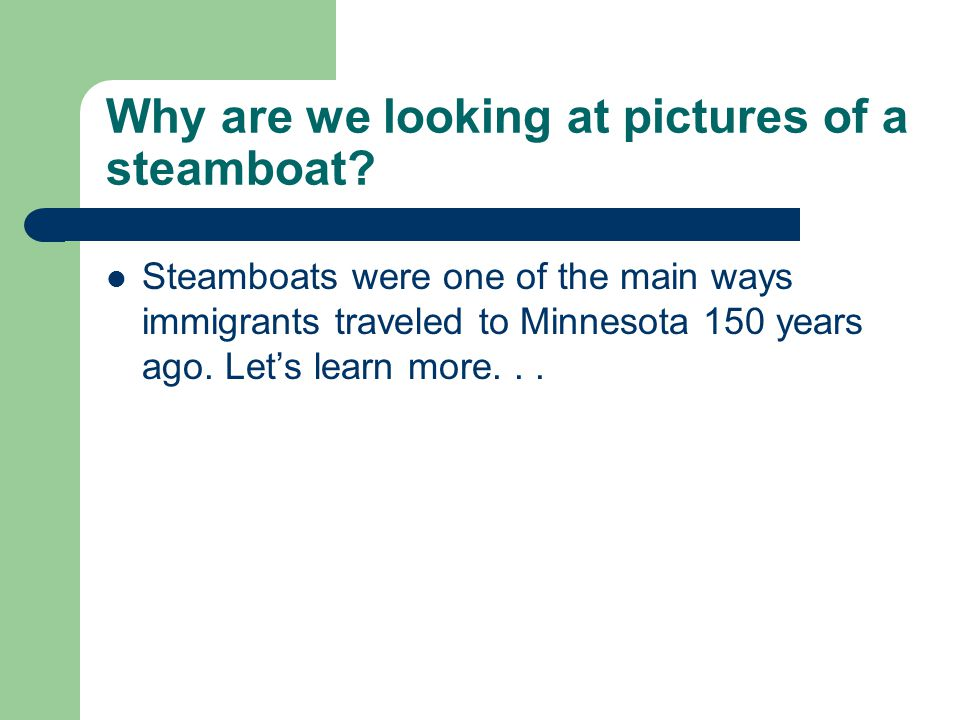 Why are we looking at pictures of a steamboat