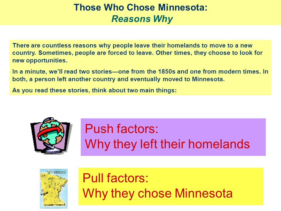 Those Who Chose Minnesota: Reasons Why