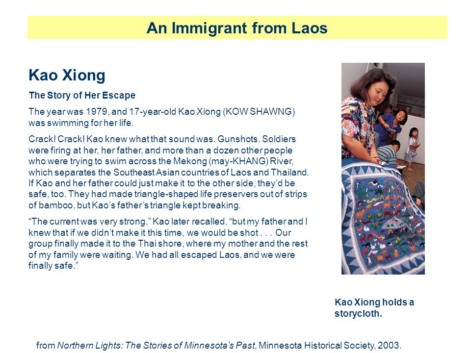 An Immigrant from Laos Kao Xiong The Story of Her Escape