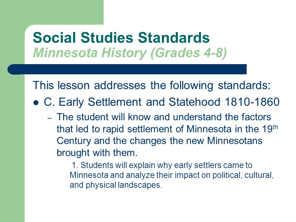 Social Studies Standards Minnesota History (Grades 4-8)