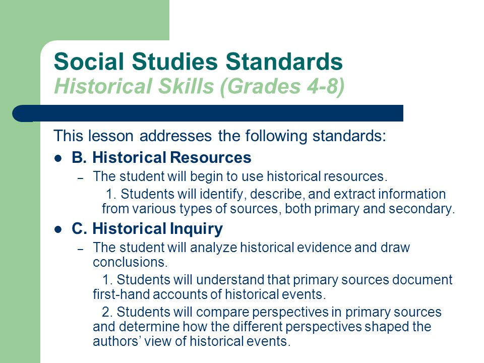 Social Studies Standards Historical Skills (Grades 4-8)