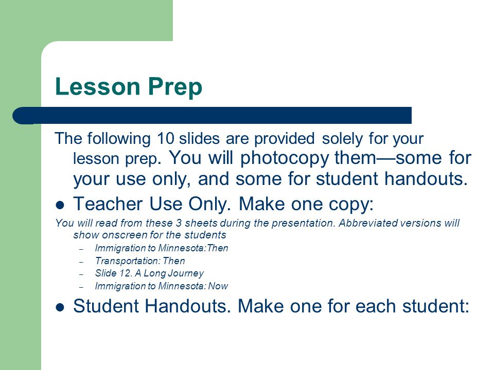 Lesson Prep Teacher Use Only. Make one copy: