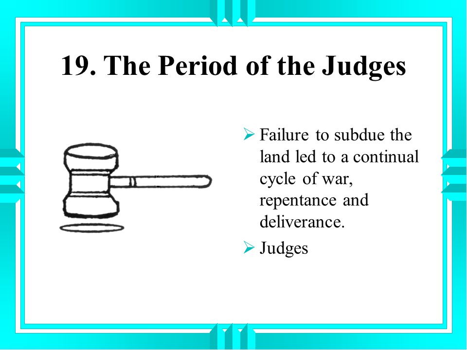 19. The Period of the Judges