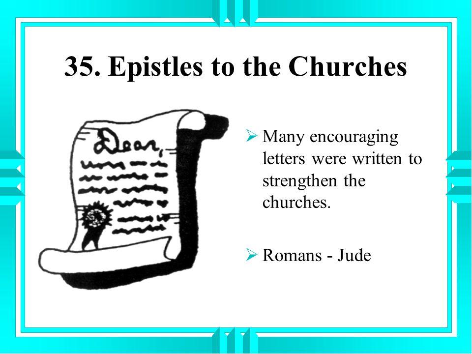 35. Epistles to the Churches