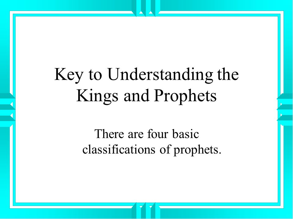 Key to Understanding the Kings and Prophets