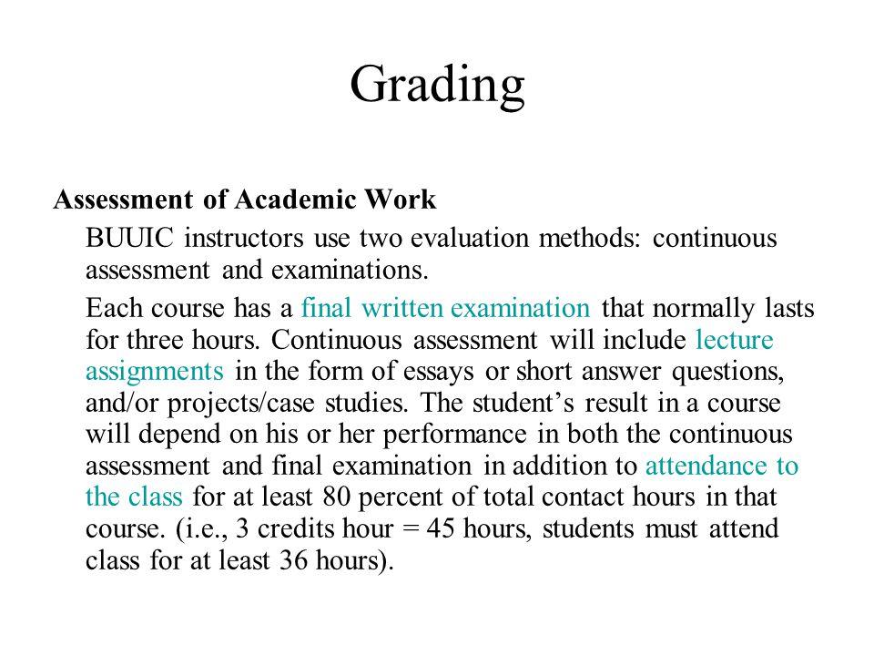 Grading Assessment of Academic Work