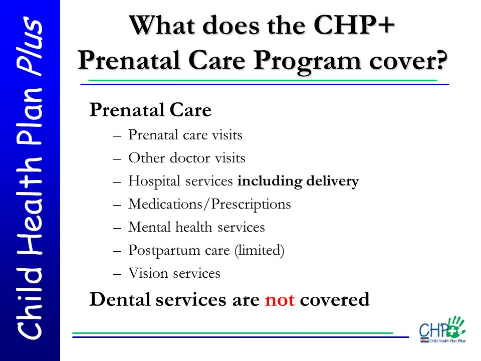 What does the CHP+ Prenatal Care Program cover