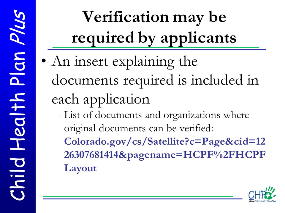 Verification may be required by applicants