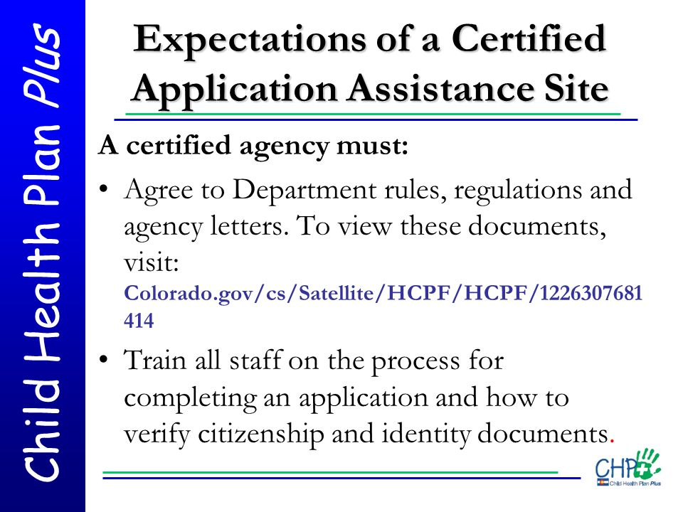Expectations of a Certified Application Assistance Site