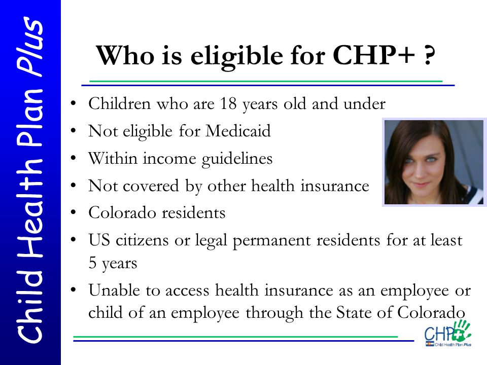 Who is eligible for CHP+