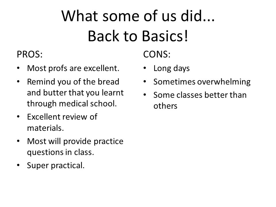 What some of us did... Back to Basics!