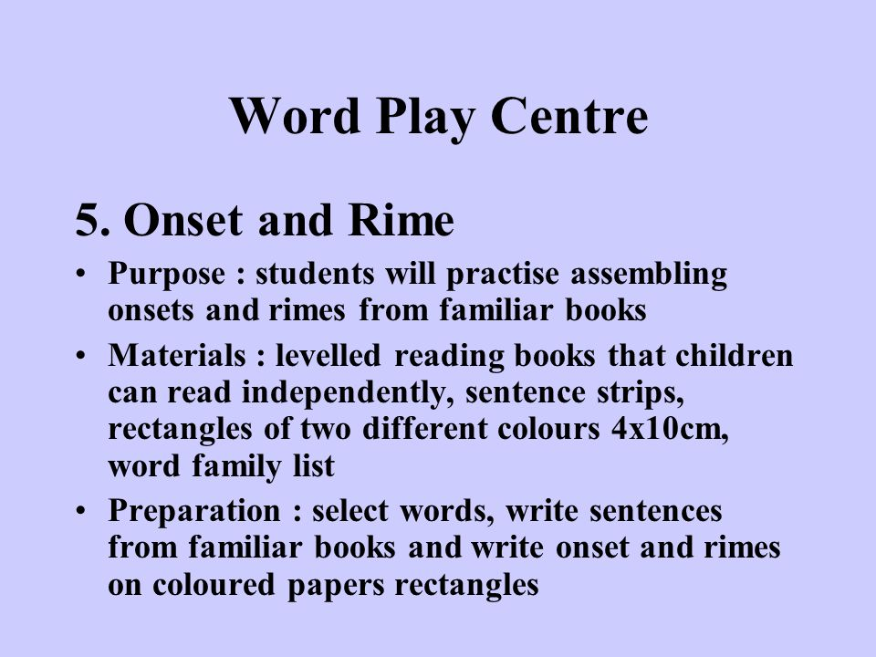 Word Play Centre 5. Onset and Rime